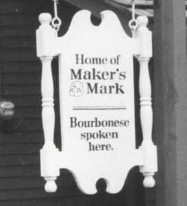 Makers bourbonese